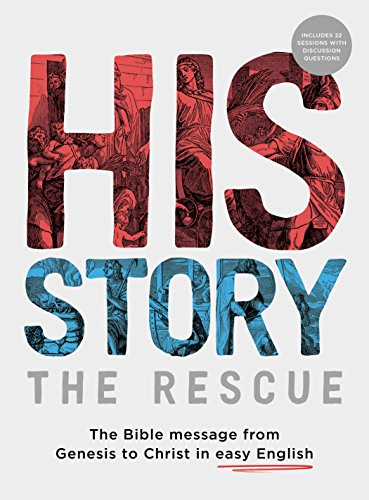 His Story: The Rescue: The Bible message from Genesis to Christ in easy English by Paul & Linda Mac